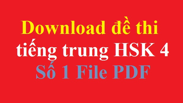 download de thi tieng trung hsk 4