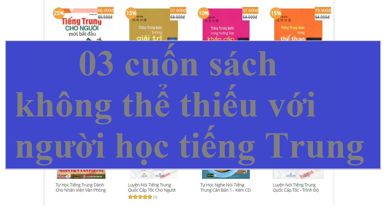 03 cuốn sách không thể thiếu với người học tiếng Trung